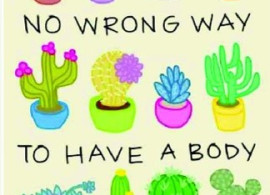 No Wrong Way to Have a Body