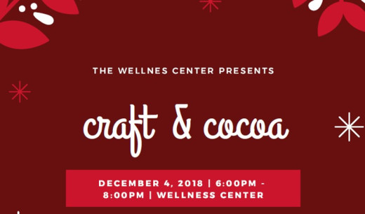 The Wellness Center presents: Crafts and Cocoa