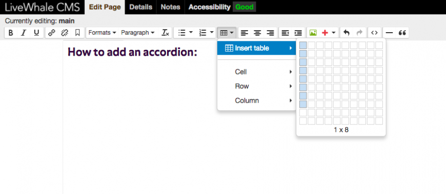 Click on the table button. Insert a table with only one column. Each section (headline and body) in the accordion needs two rows. You can always add more later.