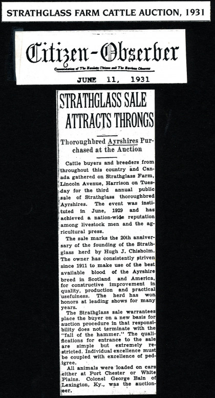 A June 11, 1931 newspaper reported throngs of cattle buyers and breeders at a Strathglass Farm Cattle Auction, looking for thoroughbred Ayrshires, which the farm was famous for.