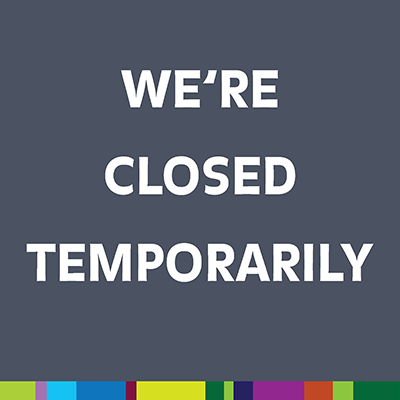 We're Closed Temporarily