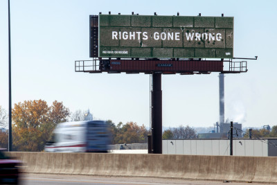 """Rights Gone Wrong"" Community Design billboard in Des Moines IA (Photo: Jeff Scroggins)"