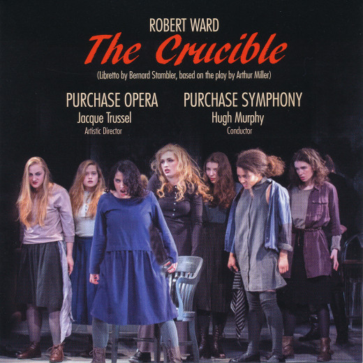 Cover of The Crucible recording featuring the Purchase Opera