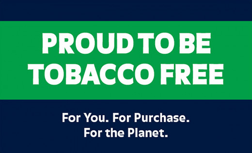 PROUD TO BE TOBACCO FREE For You. For Purchase. For the Planet.