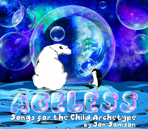 Cover art for Jon Samson '03 Ageless: Songs for the Child Archetype