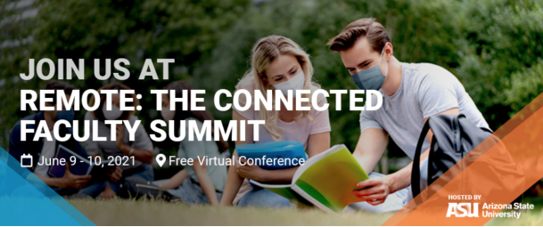 REMOTE: The Connected Faculty Summit 2021